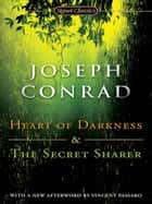 Heart of Darkness and the Secret Sharer ebook by Joseph Conrad, Vince Passaro, Joyce Carol Oates