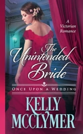 The Unintended Bride ebook by Kelly McClymer