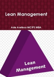Lean Management ebook by Ade Asefeso MCIPS MBA