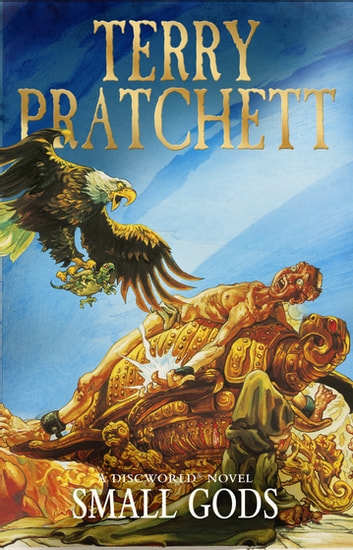 Small Gods - (Discworld Novel 13) ebooks by Terry Pratchett