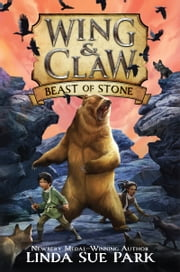 Wing & Claw #3: Beast of Stone ebook by Jim Madsen, Linda Sue Park