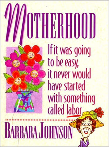 Motherhood Mini Book ebook by Barbara Johnson