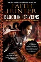 Blood in Her Veins - Nineteen Stories from the World of Jane Yellowrock ebook by