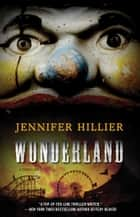 Wonderland ebook by Jennifer Hillier