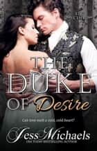 The Duke of Desire - The 1797 Club, #9 eBook by Jess Michaels