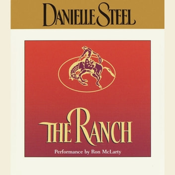 The Ranch audiobook by Danielle Steel