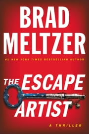 The Escape Artist ebook by Brad Meltzer