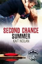 Second Chance Summer ebook by Kait Nolan