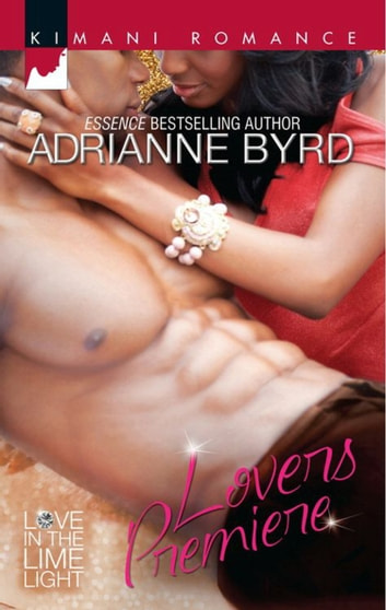 Lovers Premiere (Mills & Boon Kimani) (Love in the Limelight, Book 4) ebook by Adrianne Byrd