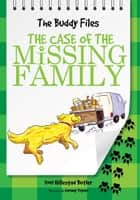 The Case of Missing Family ebook by Dori Hillestad Butler, Jeremy Tugeau