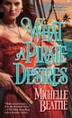 What a Pirate Desires ebook by Michelle Beattie