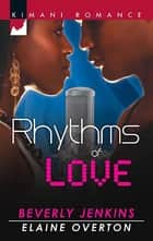 Rhythms of Love - An Anthology eBook by Beverly Jenkins, Elaine Overton