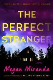 The Perfect Stranger ebook by Megan Miranda