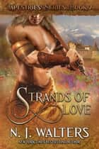Strands of Love ebook by N. J. Walters