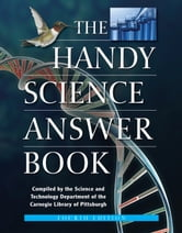 The Handy Science Answer Book ebook by The Carnegie Library of Pittsburgh