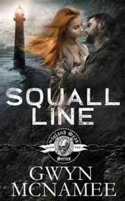 Squall Line - The Inland Seas Series, #1 ebook by Gwyn McNamee