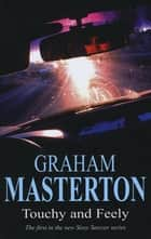 Touchy and Feely ebook by Graham Masterton
