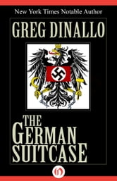 The German Suitcase ebook by Greg Dinallo