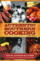 Authentic Southern Cooking ebook by LaMont Burns