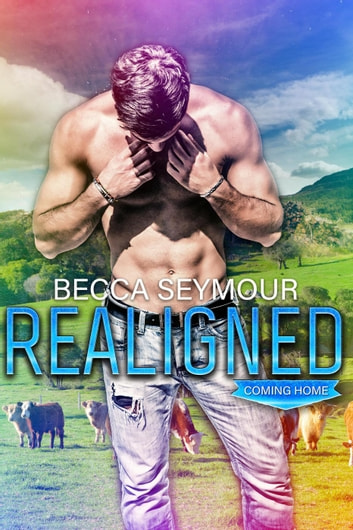 Realigned - Coming Home, #1 ebook by Becca Seymour