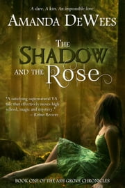 The Shadow and the Rose ebook by Amanda DeWees
