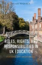 Roles, Rights, and Responsibilities in UK Education ebook by H. McQueen
