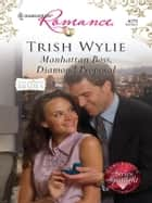 Manhattan Boss, Diamond Proposal ebook by Trish Wylie