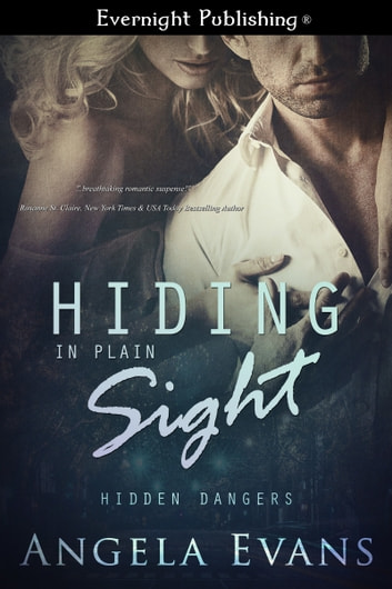 Hiding in Plain Sight ebook by Angela Evans