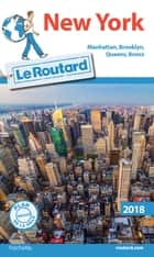 Guide du Routard à New York 2018 - (+Brooklyn) ebook by Collectif