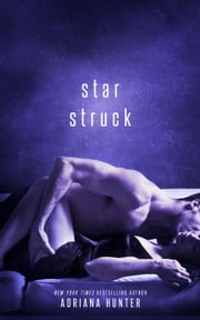 Star Struck (BBW Rockstar Romance) ebook by Adriana Hunter