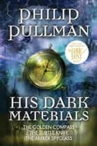 His Dark Materials Omnibus ekitaplar by Philip Pullman