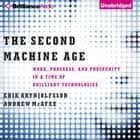 Second Machine Age, The - Work, Progress, and Prosperity in a Time of Brilliant Technologies audiobook by Erik Brynjolfsson, Andrew McAfee