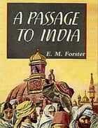 A Passage to India ebook by E. M. Forster