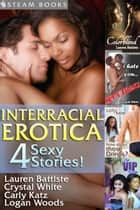Interracial Erotica ebook by Lauren Battiste, Logan Woods, Crystal White
