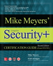Mike Meyers' CompTIA Security+ Certification Guide, Second Edition (Exam SY0-501) ebook by Mike Meyers, Scott Jernigan