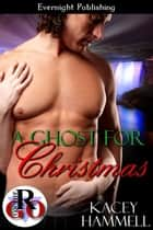 A Ghost for Christmas ebook by Kacey Hammell