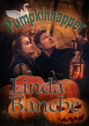 Pumpkinnapper ebook by Linda Banche