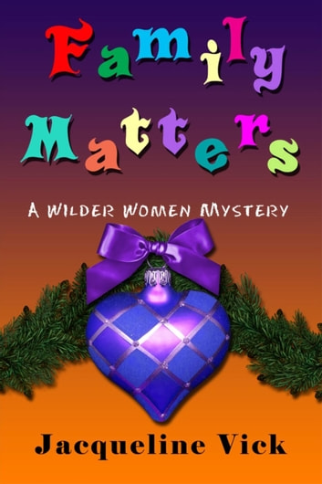 Family Matters ebook by Jacqueline Vick