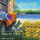 Pouncing on Murder audiobook by Laurie Cass