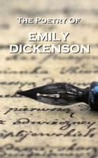Emily Dickinson, The Poetry eBook by Emily Dickinson