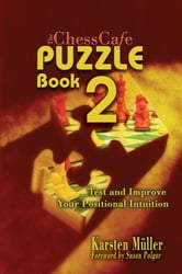 The ChessCafe Puzzle Book 2 ebook by Karsten Muller