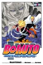 Boruto: Naruto Next Generations, Vol. 2 - Stupid Old Man!! eBook by Ukyo Kodachi, Mikio Ikemoto