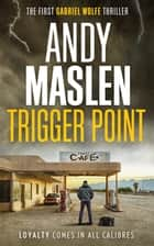 Trigger Point eBook par Andy Maslen