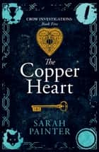 The Copper Heart ebook by Sarah Painter