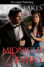 Midnight Destiny ebook by Lynde Lakes