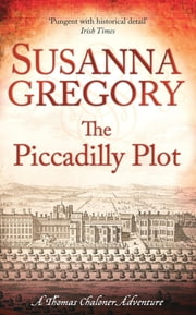 The Piccadilly Plot - 7 ebook by Susanna Gregory