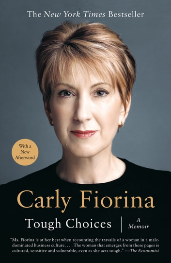 Tough Choices - A Memoir ebook by Carly Fiorina