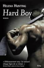 Hard boy ebook by Helena Hunting