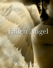 Fallen Angel ebook by Willa Cline