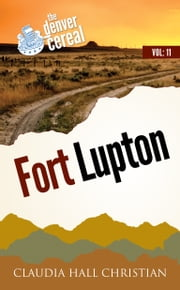 Fort Lupton ebook by Claudia Hall Christian